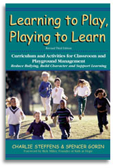 Learning to Play, Playing to Learn, Revised Third Edition